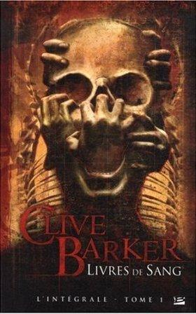 Clive Barker - Books of Blood - Volumes 1 - 3, France, 2009