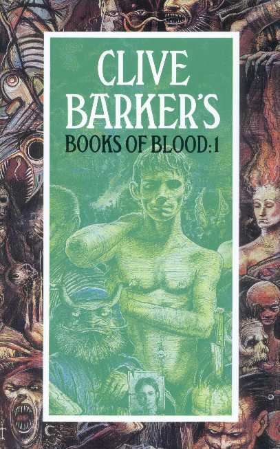Clive Barker - Books Of Blood 1, Macdonald, 1991