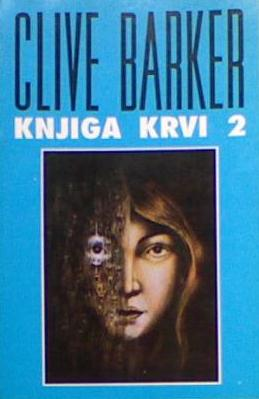 Clive Barker - Books of Blood, Volume Two, Serbia, 1991