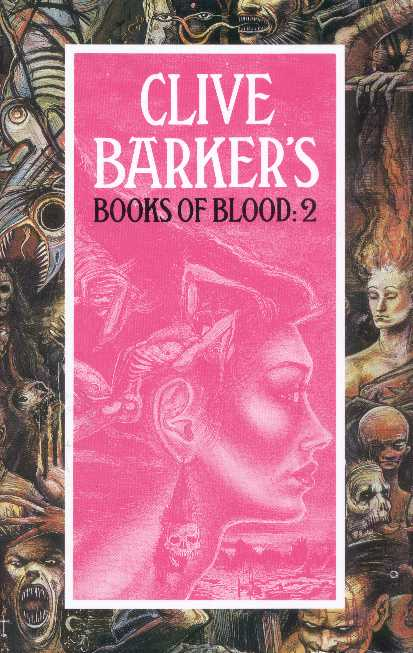 Clive Barker - Books Of Blood 2, Macdonald, 1991