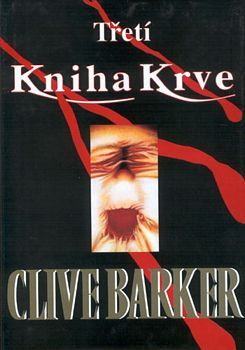 Clive Barker - Books of Blood - Volume Three, Czech Republic 2001
