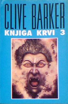 Clive Barker - Books of Blood, Volume Three, Serbia, 1991