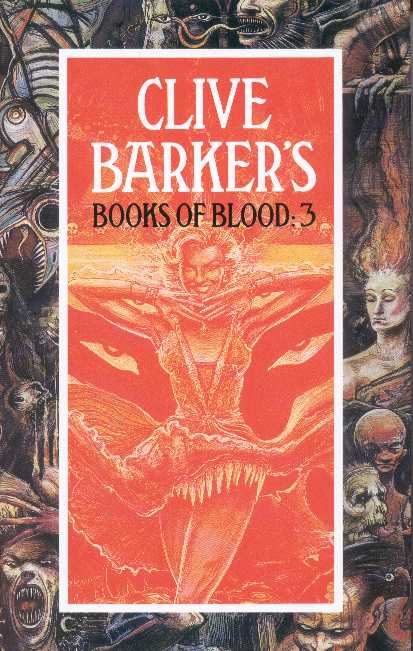 Clive Barker - Books Of Blood 3, Macdonald, 1991