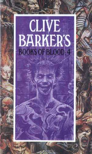 Clive Barker - Books Of Blood 4, Macdonald, 1991