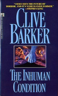 Clive Barker - The Inhuman Condition