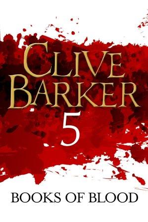 Clive Barker - Books of Blood 5, Kindle, ePub editions