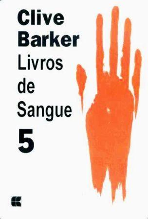 Clive Barker - Books of Blood - Volume Five, Brazil, date unknown