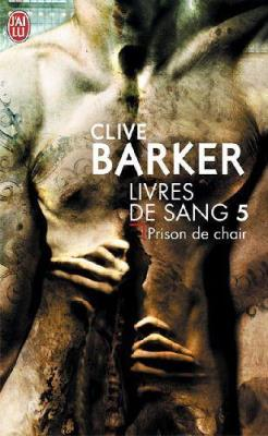 Clive Barker - Books of Blood - Volume Five, France, 2003