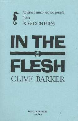 Clive Barker - In The Flesh, Poseidon, 1985 proof