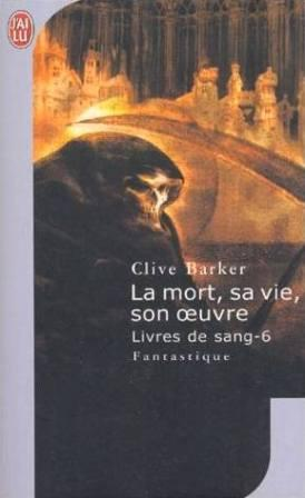 Clive Barker - Books of Blood - Volume Six, France, 2004