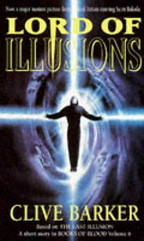 Clive Barker - Lord Of Illusions, 1995