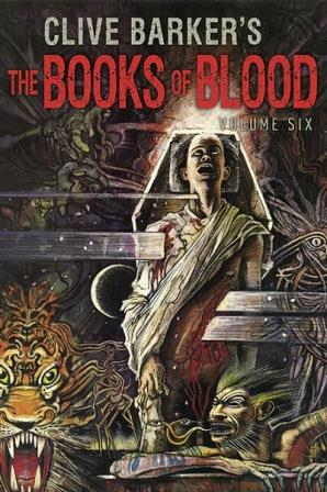 Clive Barker - Books Of Blood 6, Subterranean, 2014