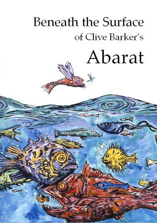 Beneath The Surface of Clive Barker's Abarat