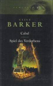 Clive Barker - Cabal - Germany, 2003 (with The Damnation Game).