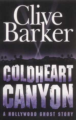 Clive Barker - Coldheart Canyon - UK paperback