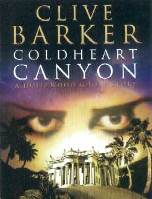 Clive Barker - Coldheart Canyon - chapter samples