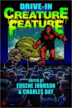 Drive-In Creature Feature edited by Eugene Johnson and Charles Day - paperback