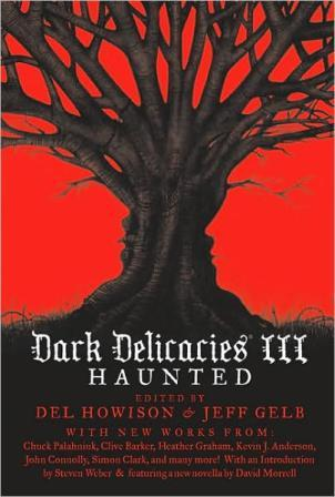 Dark Delicacies 3 Haunted, hardback edition
