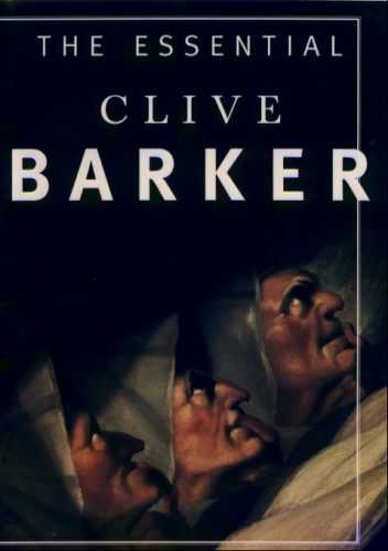 The Essential Clive Barker - US edition