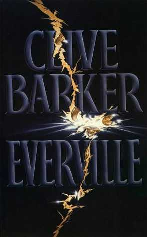 Clive Barker - Everville - UK 1st edition