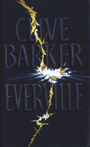Clive Barker - Everville - UK Book Club edition