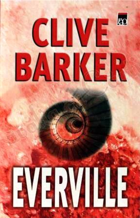 Clive Barker - Everville - Russia, date unknown