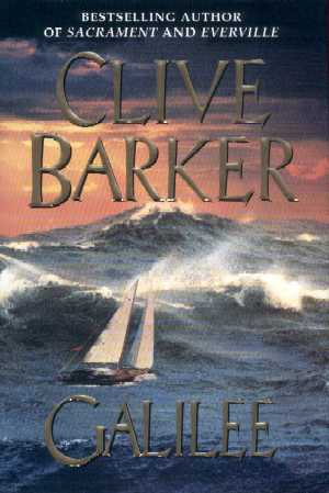 Clive Barker - Galilee - US 1st edition