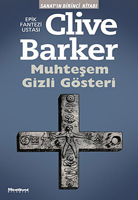 Clive Barker - Great And Secret Show - Turkey, 2009.