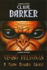 Clive Barker - Great And Secret Show - Volume Two, Hungary, 1999