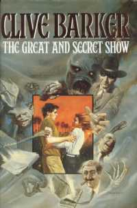 Clive Barker - Great & Secret Show - UK 1st edition