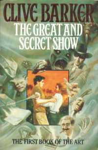 Clive Barker - Great & Secret Show - UK paperback edition