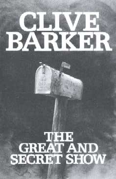 Clive Barker - Great & Secret Show - US proof edition