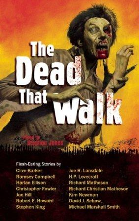 The Dead That Walk - paperback edition, 2009