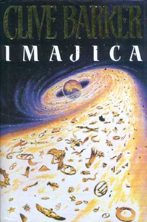Clive Barker - Imajica - UK 1st edition
