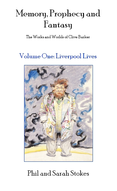 Memory, Prophecy And Fantasy Volume 1 - Liverpool Lives
