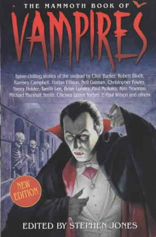Mammoth Book of Vampires - Constable and Robinson, 2004