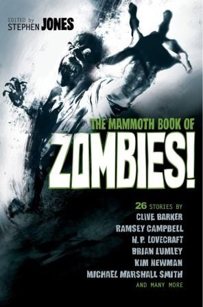 The Mammoth Book of Zombies - Robinson, 2013