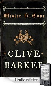 Clive Barker - Mister B. Gone, Kindle edition