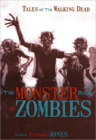 The Monster Book of Zombies - Fall River Press, 2009