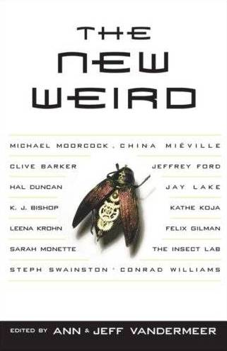 The New Weird - US trade paperback