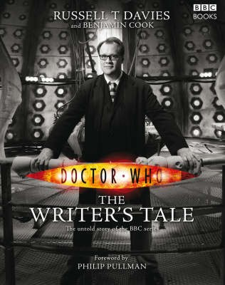 The Writer's Tale by Russell T Davies and Benjamin Cook