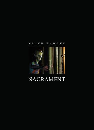 Clive Barker - Sacrament, 2018. US limited edition