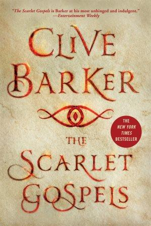 Clive Barker - Scarlet Gospels - St Martin's Press, New York US, 2016.  US paperback