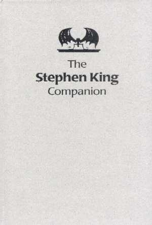 The Stephen King Companion (revised edition, limited to 200 copies)