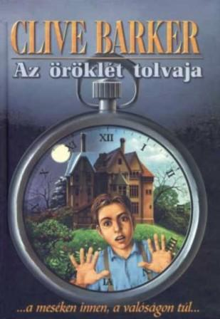 Clive Barker - Thief of Always - Hungary.