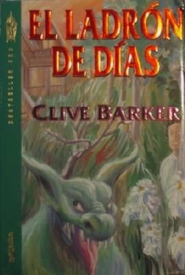 Clive Barker - Thief of Always - Argentina, 1993.