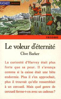 Clive Barker - Thief of Always - France, 1994