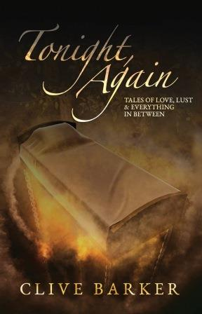 Clive Barker : Tonight, Again - UK limited edition