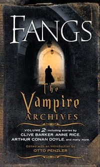 Fangs: The Vampire Archives, Volume 2, Vintage Publishing, 2010
