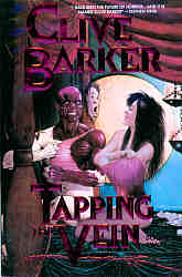 Clive Barker - Tapping The Vein 2